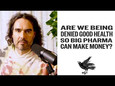 Are We Being Denied Good Health So Big Pharma Can Make Money?