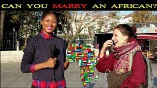 TURKISH REACTIONS: CAN YOU MARRY AN AFRICAN? || TÜRKLERE SORDUK: AFRIKALI ILE EVLENIR MISINIZ?