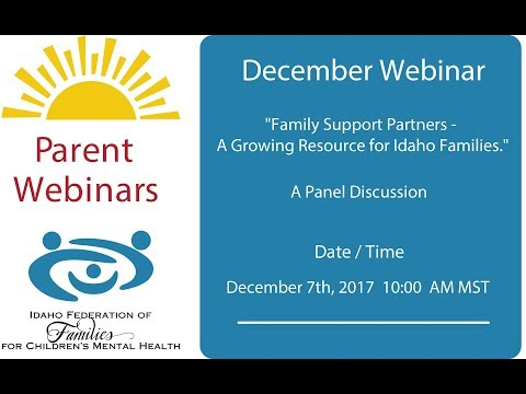 """""""Family Support Partners - A Growing Resource for Idaho Families."""""""