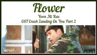 Download Yoon Mi Rae (윤미래) - Flower OST Crash Landing on You Part 2 | Lyrics