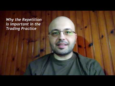 Episode 10 - Why the Repetition is Important in the Trading Practice