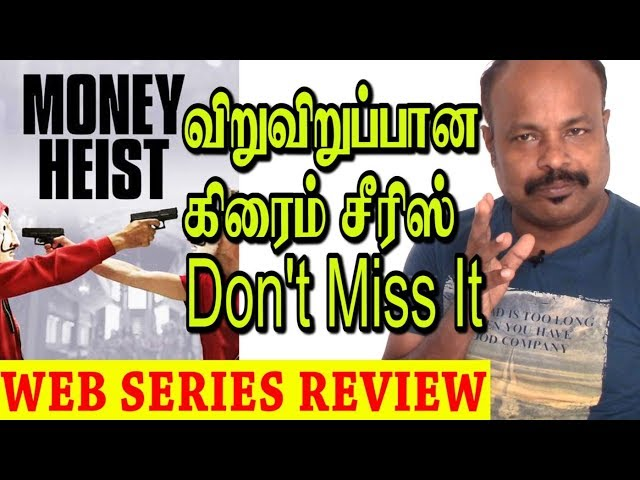 Money Heist - Season 1 Spanish Crime Drama Review In Tamil By Jackiesekar| Explained in Tamil