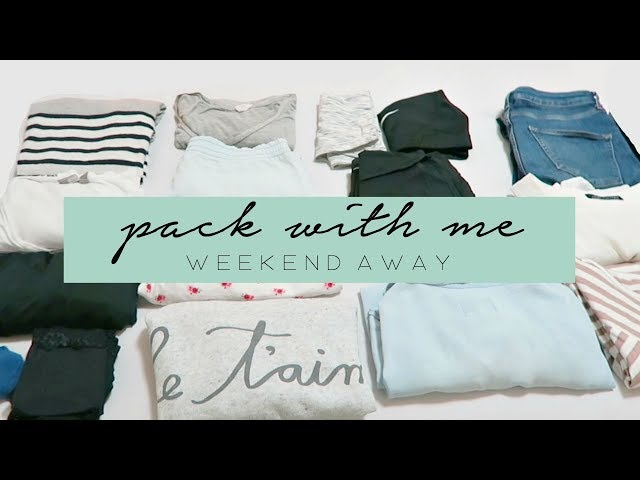 Pack With Me | Weekend Away