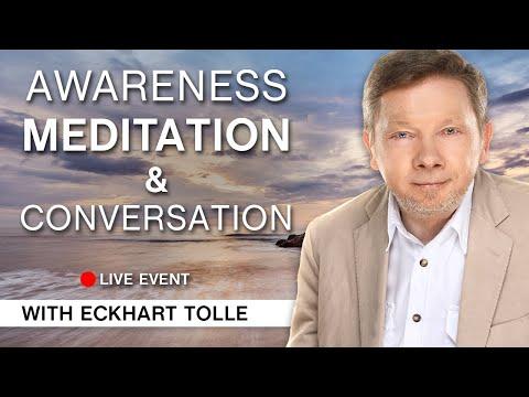 The School of Awakening presents: A Pure Awareness Meditation & Conversation with Eckhart