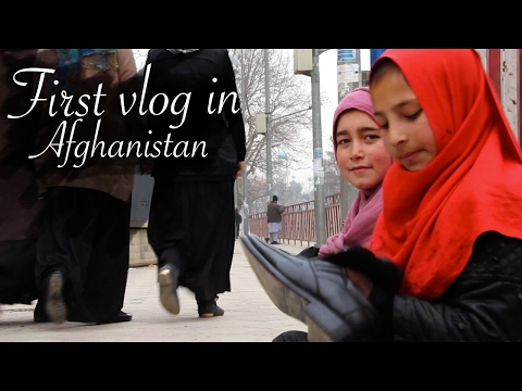 First Vlog in Afghanistan