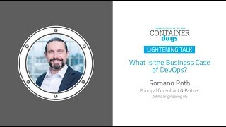 What is the Business Case of DevOps? - Romano Roth