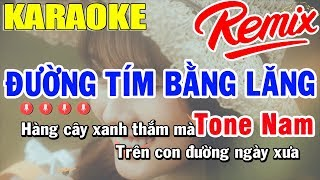 Karaoke Đường Tím Bằng Lăng Remix Tone Nam Nhạc Sống | Trọng Hiếu