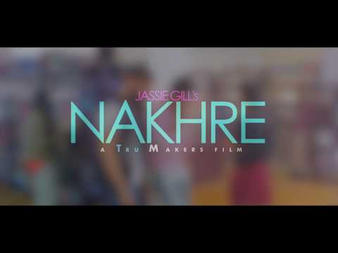 Nakhre by jassie gill
