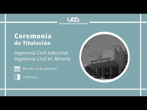 Ceremonia de Titulación | Ingeniería Civil Industrial, Ingeniería Civil en Minería | Sede Concepción