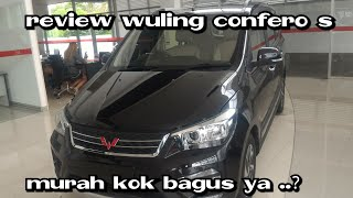 Review Wuling Confero type S  Manual 5speed 2018