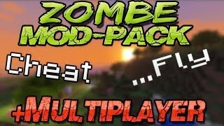Zombe MODPACK installation [Minecraft 1.6.2] *Multiplayer* fly x-ray hack Deutsch German