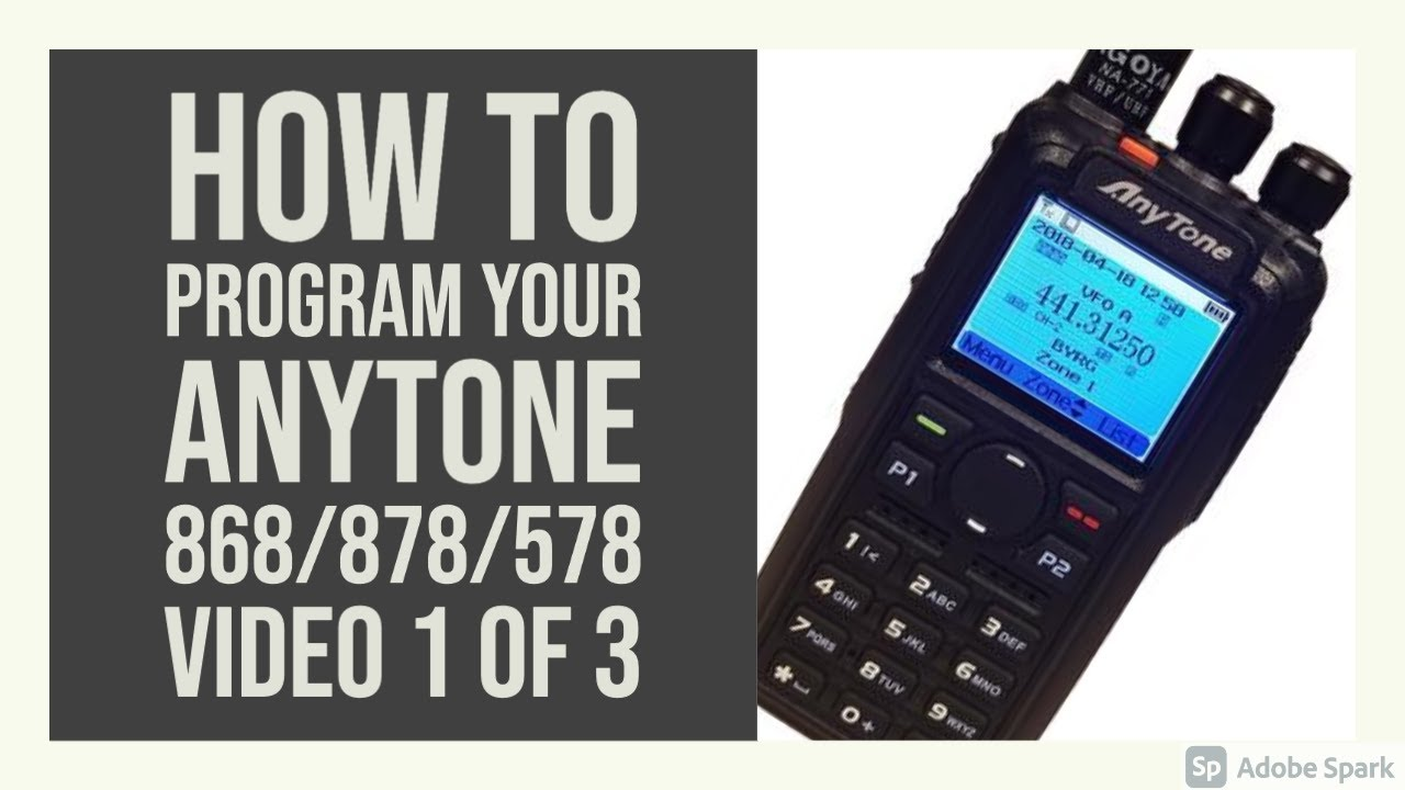 How to Program Your AnyTone AT-D868UV GPS/ARPS DMR Radio - Video 1 of 3