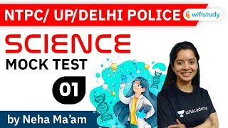 RRB NTPC, UP & Delhi Police 2020 | Science Mock Test by by Neha screenshot 5