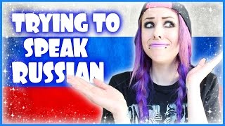 trying to speak russian