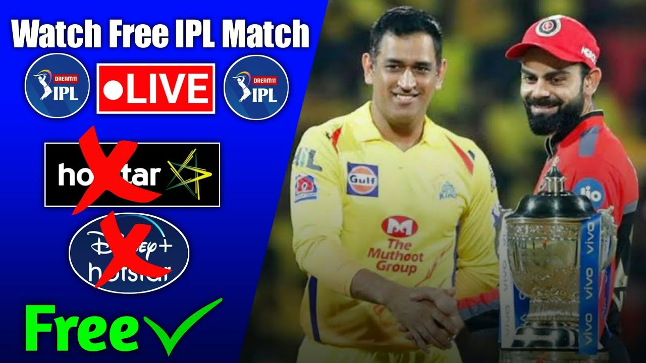 How To Watch IPL live Match free on Mobile | Dream11 IPL live Match Free | MI vs CSK Live Streaming