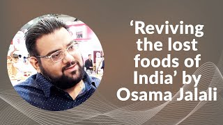 Reviving the lost foods of India by