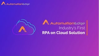 Industry's First RPA on Cloud | RPA as a Service | AutomationEdge