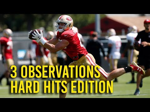 3 observations from 49ers camp Aug. 3 edition
