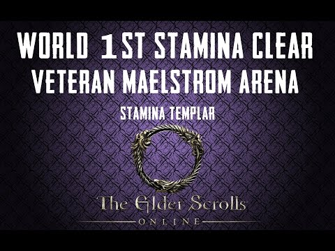 Maelstrom Arena (vet) - World First Stamina Clear by Alcast - ESO