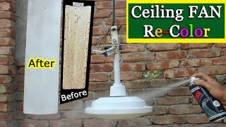 How to Ceiling FAN Re-Color | Using #Sand_Paper #Spray_Paint