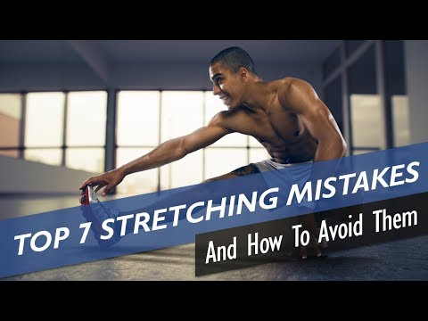 The 7 Most Common Stretching Mistakes