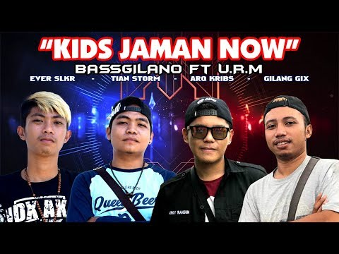 KIDS JAMAN NOW - GILANG GIX x ARQ KRIBS x EVER SLKR x TIAN STORM (BASSGILANO Ft URM) OFFICIAL AUDIO