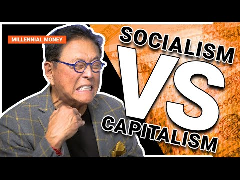 The Truth About Socialism and Why I'm A Capitalist -Robert Kiyosaki (Millennial Money)