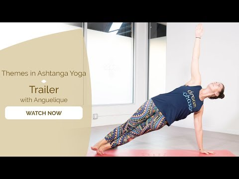 Themes in Ashtanga Yoga with Angelique Sandas