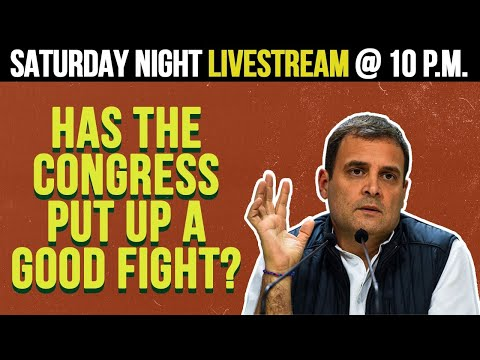 Saturday Night Livestream! - Did the congress put up a good fight?