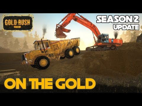ON THE GOLD   LEVELING OUT THE CLAIM   GOLD RUSH THE GAME