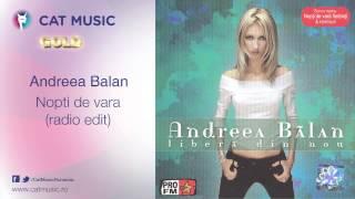 Andreea Balan - Nopti de vara (radio edit)