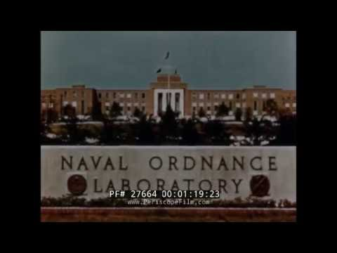 U.S. NAVAL ORDNANCE LABORATORY  NOL  WHITE OAK MARYLAND HISTORIC FILM  27664