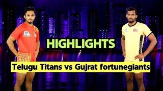 Pro Kabaddi 2019 Highlights[Hindi]: Telugu Titans Beat Gujrat fortunegiants| Sports Tak