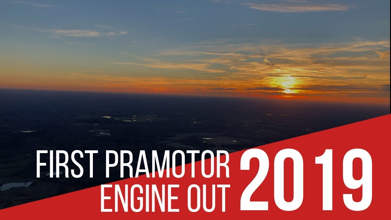 First Paramotor Engine Out - 2019