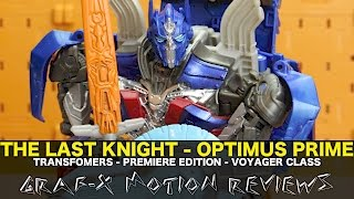 Transformers The Last Knight Voyager Optimus Prime - Premiere Edition - Review