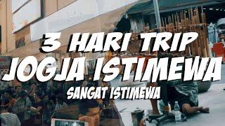 Video 3 Hari Trip Jogja Istimewa Sangat Istimewa download MP3, 3GP, MP4, WEBM, AVI, FLV November 2018