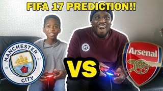Man City vs Arsenal 2016!! | FIFA 17 SCORE PREDICTOR!!