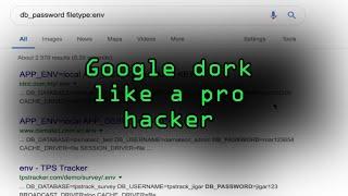 Find Vulnerable Services & Hidden Info Using Google Dorks [Tutorial]