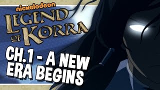 The Legend of Korra - Chapter 1 - A New Era Begins