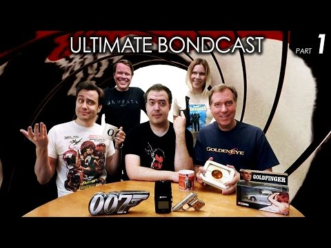 Ultimate BONDCAST (All 25 James Bond Movies Ranked!) Pt 1/2