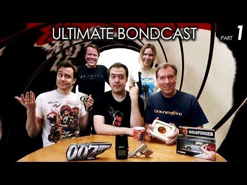 Ultimate BONDCAST (All 25 James Bond Movies Ranked!) Pt 1/2 (007 Podcast)