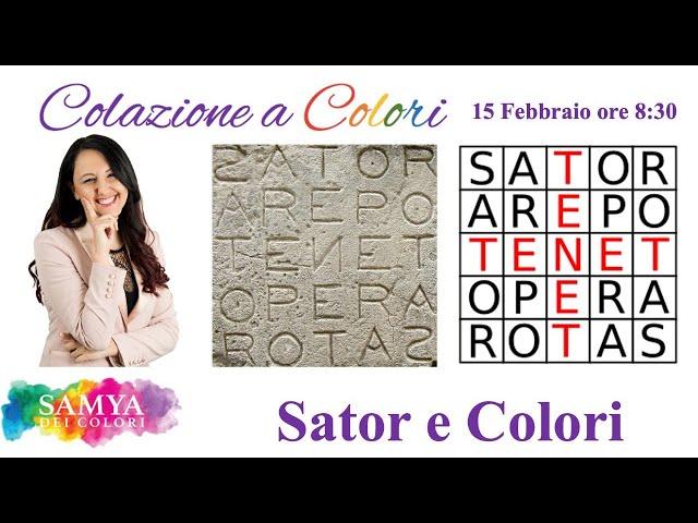 Colazione a colori con Samya-  SATOR e colori    - 15 FEBBRAIO 2021