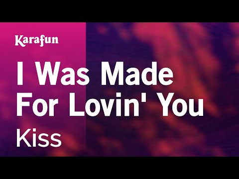 Karaoke I Was Made For Lovin' You - Kiss *