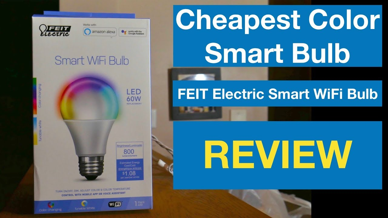 Cheapest Color Smart Bulb - Feit Electric A800_RGBW_AG