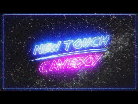 Caveboy – New Touch (Official Lyric Video)