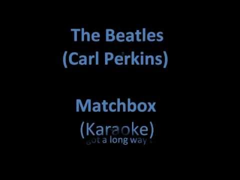 Matchbox (karaoke with lyrics)