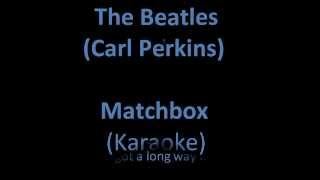 Matchbox (karaoke with lyrics)