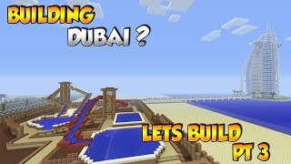 Building Dubai? - Minecraft City Build [3]