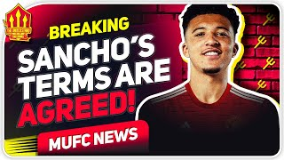 Sancho Terms Agreed! Romano Update! Man Utd Transfer News