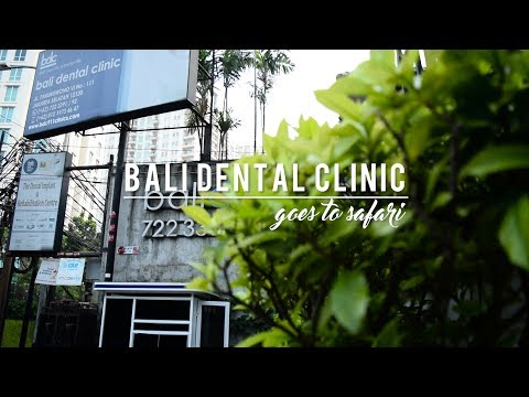 [#TRIPDOC] BALI DENTAL CLINIC - GOES TO SAFARI
